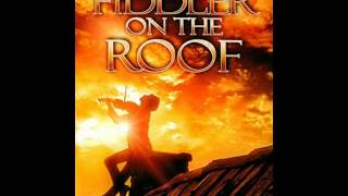 Fiddler on the roof Soundtrack: 07 - Tevyes dream