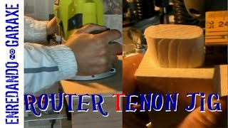 How To Make A Router Tenon Jig