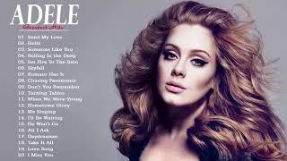Adele Songs Playlist Greatest Hits Album ~ Best of Adele Playlist