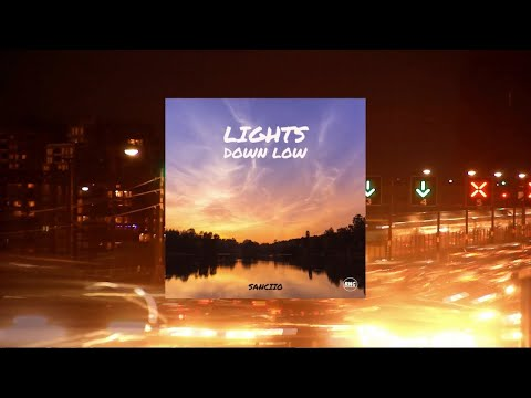 SANCIIO - Lights Down Low