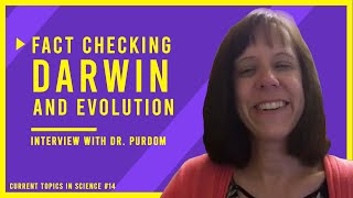 Fact Checking Charles Darwin: An Interview with Dr. Georgia Purdom from Answers in Genesis CTS E14