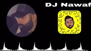 كلش كطعت وياي ريمكس - DJ Nawaf + DJ 9