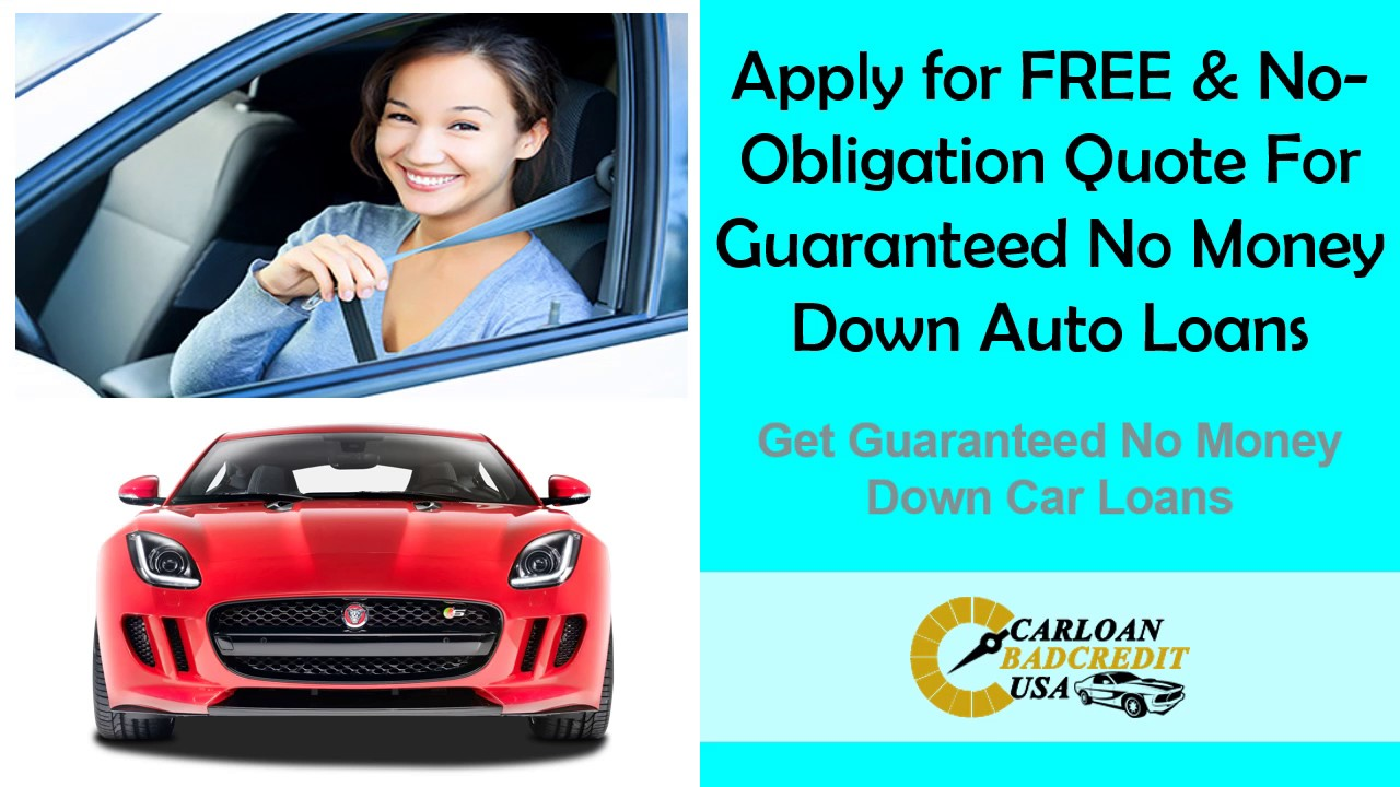 Get Guaranteed Auto Loans With Bad Credit And No Money Down