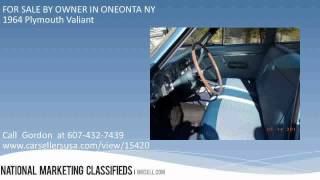 SOLD 1964 Plymouth Valiant FOR SALE BY OWNER IN ONEONTA NY 13820