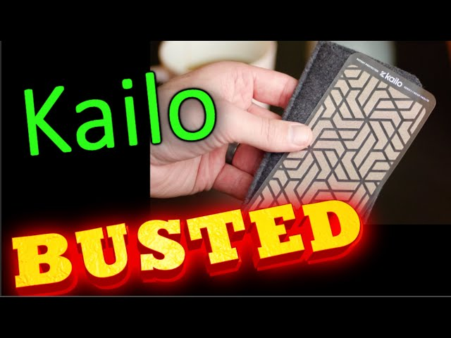 Kailo: BUSTED!