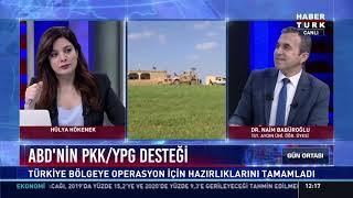 PKK/YPG nasıl temizlenecek ? - Dr. Naim Babüroğlu