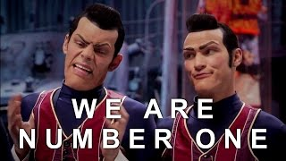 We Are Number One but it's just the individual letters / characters