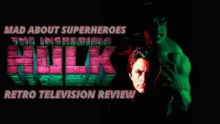 The Incredible Hulk (Television series) Retro Review