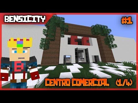 (1/4) | Centro Comercial | BensiCity | Alberto Fuentes