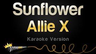 Allie X - Sunflower (Karaoke Version)