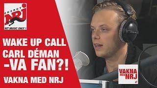 [WAKE UP CALL] JOHAN FALK - Du e fan blind! - VAKNA MED NRJ