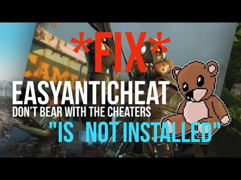 EasyAntiCheat Is Not Installed