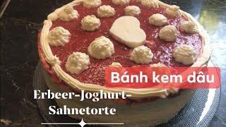 Cách làm bánh kem dâu. Erbeer-Joghurt-Sahne Torte Selber machen.