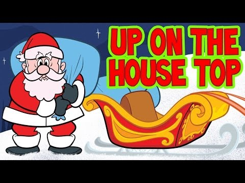 Christmas Songs for Children with Lyrics ♫ Up on the Housetop ♫  Kids Songs ♫ Kids Christmas Carols