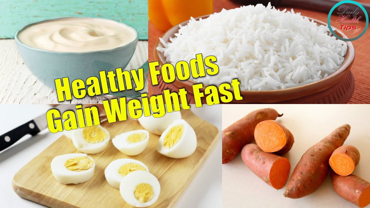The 18 best healthy foods to gain weight fast youtube forumfinder Images
