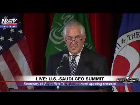 MUST WATCH: Secretary of State Rex Tillerson Talks About US-Saudi Arabia Relations at CEO Summit