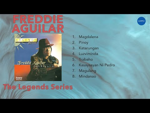 Freddie Aguilar | The Legends Series | NON-STOP