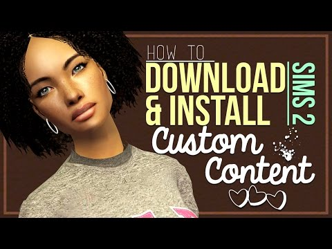 How To Download & Install Sims 2 Custom Content, Sims & Houses - Step By Step Demo