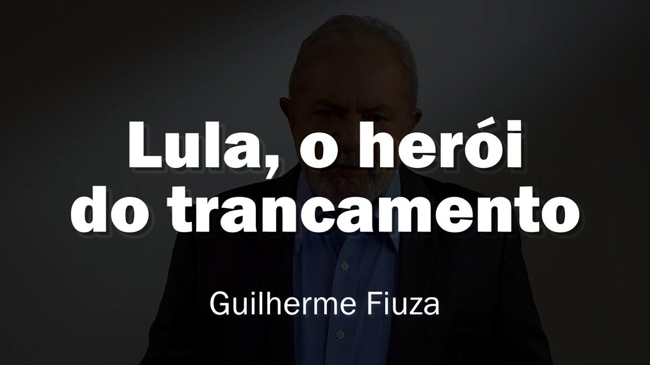 Lula, o herói do trancamento