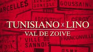 Tunisiano x Lino - Val de Zoive (Audio)