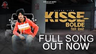 Kisse Bolde ! Akash Virk ! New Punjabi Song ! Status Up Music