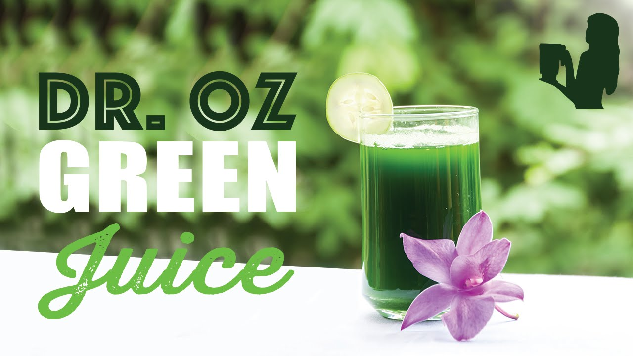 Dr Oz Green Juice Recipe Made With a Blender! The #1 Green Drink