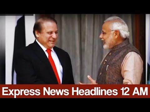 Express News Headlines - 12:00 AM - 10 June 2017