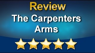 The Carpenters Arms London Review