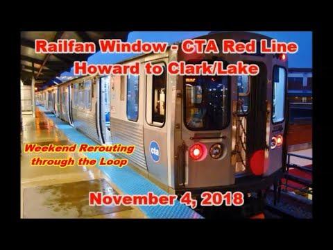 Railfan Window - Chicago CTA Red Line – Howard to Clark/Lake (November 4, 2018)