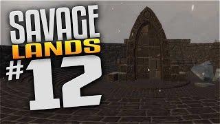 Savage Lands Gameplay - EP 12 - STRANGE PORTAL! (Let