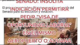"""Senado aprobó indicación para pedir """"visa de oportunidad laboral"""" en aeropuerto al llegar a Chile"""