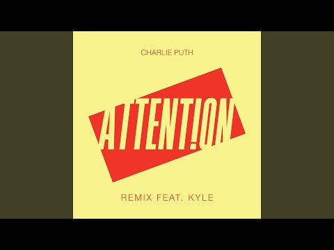 Attention (Remix) (feat. Kyle)
