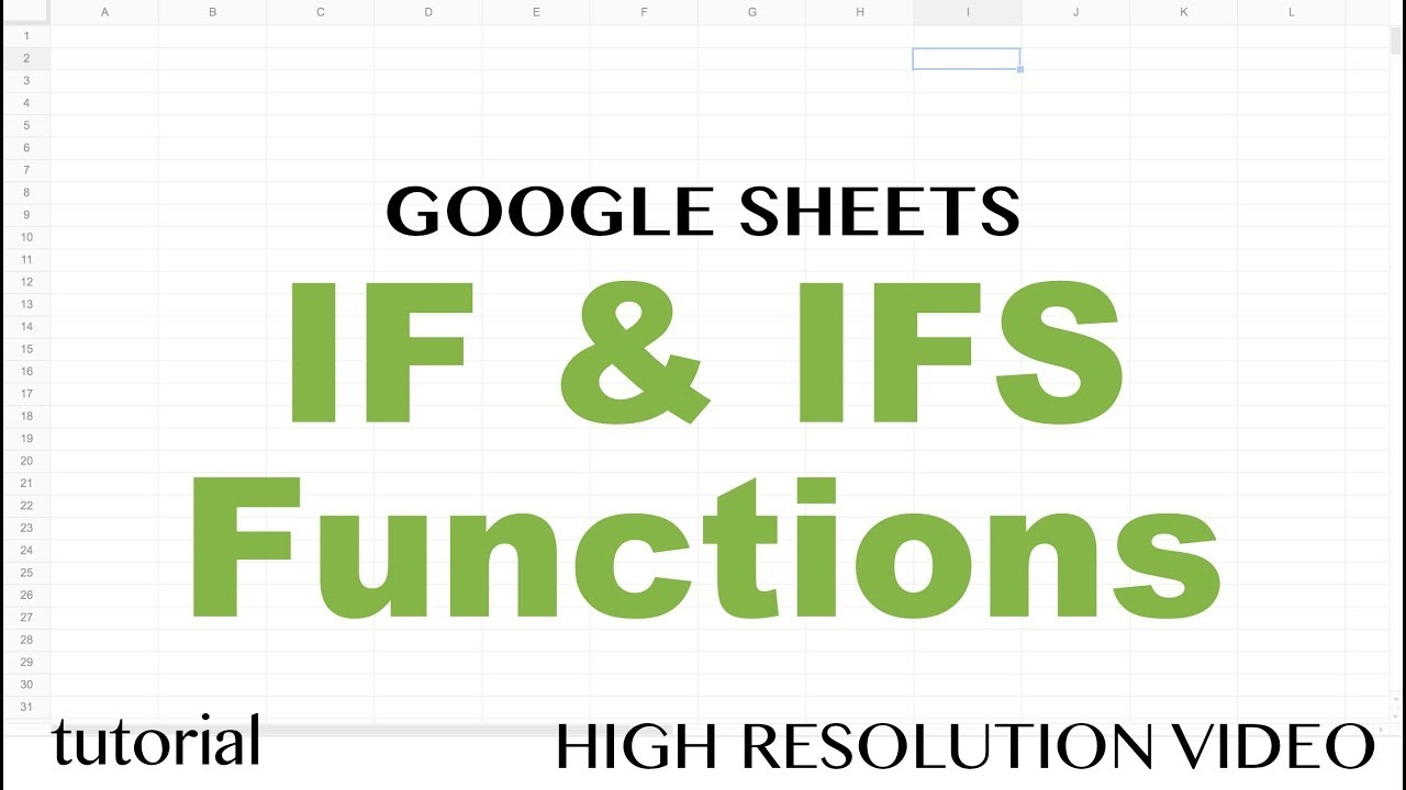 Google Sheets IF & IFS Functions - Formulas with If, Then, Else ...