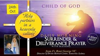Morning Surrender & Dęliverance Prayer SELLING YOURSELF Meditation With God 24th October 2021