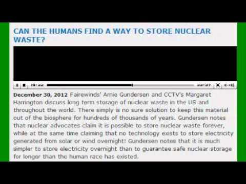"""Absurd Nuclear Waste """"Storage"""" Problem: Arnie Gundersen"""