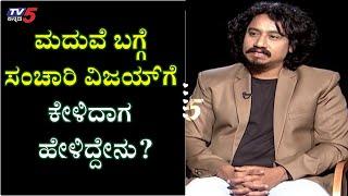 Sanchari vijay has talked about his dreams with TV5 | Namma Bahubali | TV5 Kannada