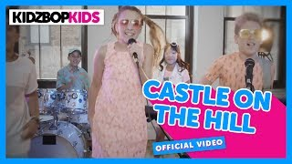 Смотреть клип Kidz Bop Kids - Castle On The Hill