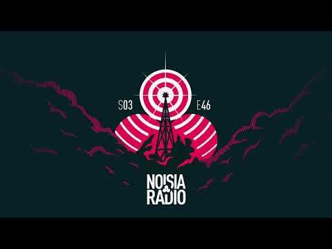 Noisia Radio S03E46