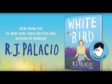 White Bird: A Wonder Story   R.J. Palacio