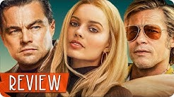 ONCE UPON A TIME IN HOLLYWOOD Kritik Review (2019)
