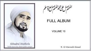 Sholawat Habib Syech - FULL ALBUM Volume 10