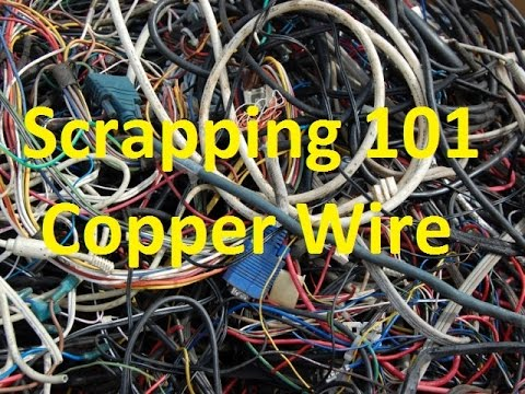 Scrapping 101 Video #2 - Copper Wire - YouTube