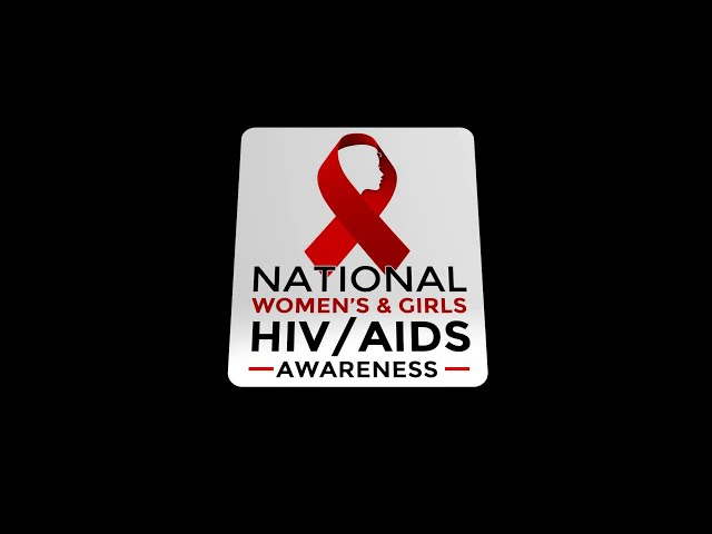 The Health Connection - National Women's & Girls HIV/AIDS Awareness