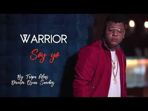 Warrior- Soy yo (Video Oficial)