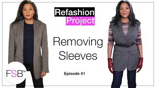 Refashioning A Blazer - Removing The Sleeves | Ep.1