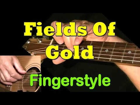 Fields Of Gold - Sting: Fingerstyle Guitar TAB by GuitarNick