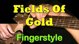 FIELDS OF GOLD: Fingerstyle Guitar Lesson + TAB by GuitarNick