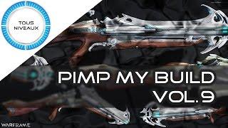 Pimp my build vol.9 - Warframe - Mire, Kamas, Dagues, Cernos mutaliste, Redeemer