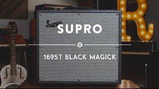 Supro 1695T Black Magick Amplifier   Reverb Gear Demo