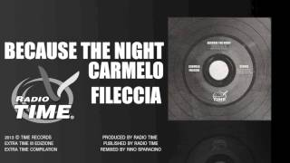 BECAUSE THE NIGHT - CARMELO FILECCIA ( STUDIO VERSION)